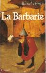 """Couverture du livre : """"La barbarie"""""""