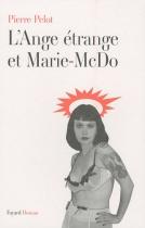 """Couverture du livre : """"L'ange étrange et Marie-McDo"""""""