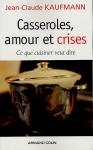 """Couverture du livre : """"Casseroles, amours et crises"""""""