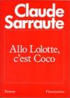 """Couverture du livre : """"Allô Lolotte, c'est Coco"""""""