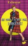 """Couverture du livre : """"Ne vous fâchez pas, Imogène !"""""""