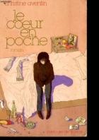 """Couverture du livre : """"Le coeur en poche"""""""