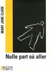 """Couverture du livre : """"Nulle part où aller"""""""