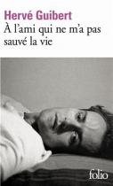 """Couverture du livre : """"A l'ami qui ne m'a pas sauvé la vie"""""""