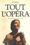 """Couverture du livre : """"Tout l'opéra"""""""