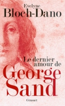 """Couverture du livre : """"Le dernier amour de George Sand"""""""