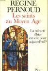 """Couverture du livre : """"Les saints au Moyen Age"""""""