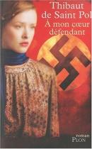 """Couverture du livre : """"À mon coeur défendant"""""""