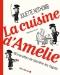 """Couverture du livre : """"La cuisine d'Amélie"""""""