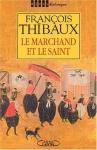 """Couverture du livre : """"Le marchand et le saint"""""""
