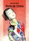 """Couverture du livre : """"Perle de Chine"""""""