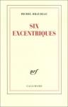 """Couverture du livre : """"Six excentriques"""""""