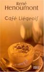 """Couverture du livre : """"Café liégeois"""""""
