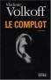 """Couverture du livre : """"Le complot"""""""
