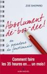 """Couverture du livre : """"Absolument dé-bord-dée! ou Le paradoxe du fonctionnaire"""""""