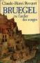 """Couverture du livre : """"Bruegel ou l'atelier des songes"""""""