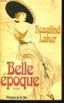 """Couverture du livre : """"Belle Epoque"""""""