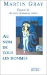 """Couverture du livre : """"Au nom de tous les hommes"""""""