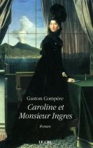 "Couverture du livre : ""Caroline et Monsieur Ingres"""