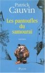 """Couverture du livre : """"Les pantoufles du samouraï"""""""