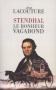 """Couverture du livre : """"Stendhal, le bonheur vagabond"""""""