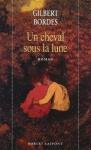 """Couverture du livre : """"Un cheval sous la lune"""""""