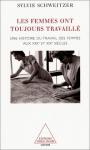 """Couverture du livre : """"Les femmes ont toujours travaillé"""""""