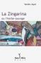"""Couverture du livre : """"La Zingarina ou l'herbe sauvage"""""""