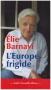 """Couverture du livre : """"L'Europe frigide"""""""