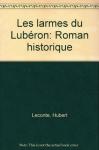 """Couverture du livre : """"Les larmes du Lubéron"""""""