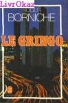 """Couverture du livre : """"Le gringo"""""""