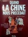"""Couverture du livre : """"Quand la Chine nous précédait"""""""