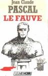 """Couverture du livre : """"Le fauve"""""""