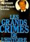 """Couverture du livre : """"Les grands crimes de l'Histoire"""""""