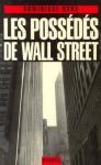 """Couverture du livre : """"Les possédés de Wall Street"""""""
