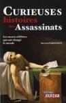 """Couverture du livre : """"Curieuses histoires des assassinats"""""""