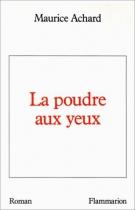 """Couverture du livre : """"La poudre aux yeux"""""""