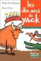 """Couverture du livre : """"Les dix ans du yack"""""""