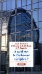 """Couverture du livre : """"A quoi sert le Parlement européen ?"""""""
