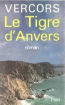 """Couverture du livre : """"Le tigre d'Anvers"""""""