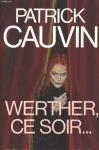 """Couverture du livre : """"Werther, ce soir..."""""""