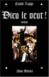 """Couverture du livre : """"Dieu le veut !"""""""