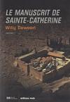 """Couverture du livre : """"Le manuscrit de Sainte-Catherine"""""""