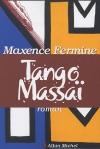 """Couverture du livre : """"Tango Massaï"""""""