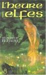 """Couverture du livre : """"L'heure des elfes"""""""