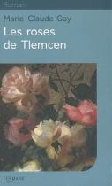 """Couverture du livre : """"Les roses de Tlemcen"""""""