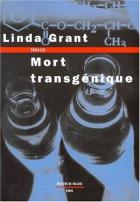 """Couverture du livre : """"Mort transgénique"""""""