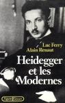 """Couverture du livre : """"Heidegger et les Modernes"""""""