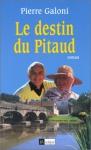 """Couverture du livre : """"Le destin du Pitaud"""""""
