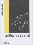 """Couverture du livre : """"Le meurtre du chat"""""""